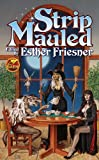 Strip Mauled by Esther Friesner