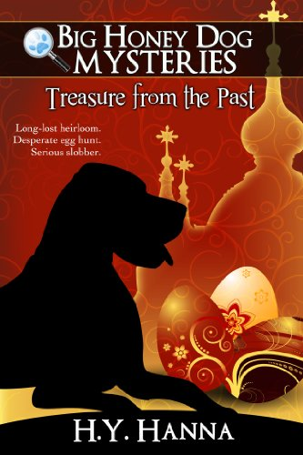 H.Y. Hanna - Treasure from the Past (Big Honey Dog Mysteries Easter Special Edition) - a mystery adventure for children ages 9 to 12
