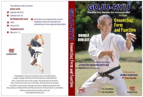 Goju-Ryu Karate: connecting form and function vol.1