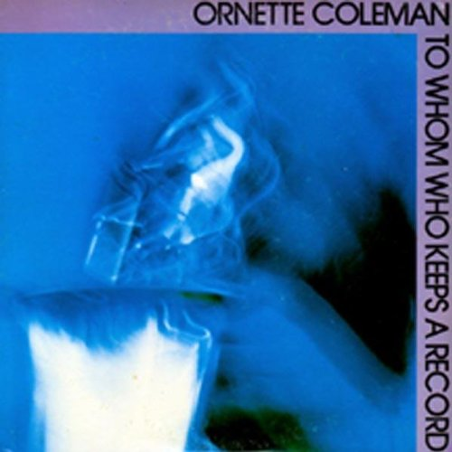 Ornette Coleman Whom Do You Work For?