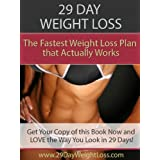 29-Day Weight Loss: How to Burn Fat Using a Secret Trick from Ivory Tower Psychology (Diet Books Book 1) ~ Matt Robinson