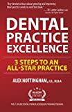 img - for Dental Practice Excellence: 3 Steps to an All-Star Practice book / textbook / text book