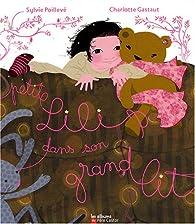 Petite Lili dans son grand lit par Sylvie Poillevé
