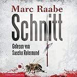 Schnitt | Marc Raabe