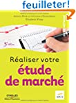 R�aliser votre �tude de march�