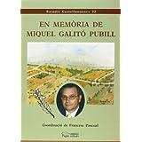 En memòria de Miquel Galitó Pubill