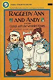 Raggedy Ann & Andy and the Camel with Wrinkled Knees (044047390X) by Johnny Gruelle