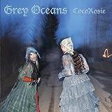 Grey Oceans [Vinyl]
