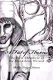 A Fist of Thorns (Chronicles of the Moonshine Wizard)