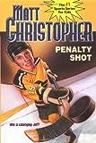 Penalty Shot (Matt Christopher Sports Classics) (0316141909) by Christopher, Matt