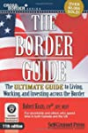 The Border Guide: The Ultimate Guide...