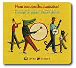Nous Sommes Les Musiciens : Chansons...
