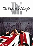 The Who: The Kids Are Alright (Deluxe Edition)
