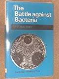 img - for The Battle Against Bacteria book / textbook / text book