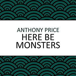 Here Be Monsters Audiobook