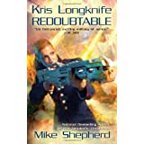 Redoubtable (Kris Longknife Novels)by Mike Shepherd