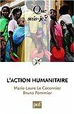 echange, troc Le Coconnier Marie-Laure, Pommier Bruno - L'action humanitaire