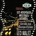 Corrida aux Champs-Elysées (Les nouveaux mystères de Paris 7) | Livre audio Auteur(s) : Léo Malet Narrateur(s) : José Heuzé