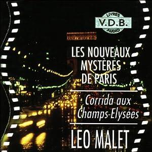 Corrida aux Champs-Elysées (Les nouveaux mystères de Paris 7) | Livre audio