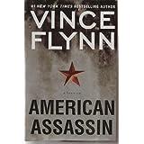 American Assassin: A Thriller ~ Vince Flynn