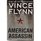 "American Assassin: A Thrillervon ""Vince Flynn"""