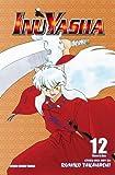 Inuyasha, Vol. 12 (VIZBIG Edition) (1421532913) by Takahashi, Rumiko