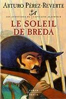 Les aventures du capitaine Alatriste, Tome 3 : Le soleil de Breda