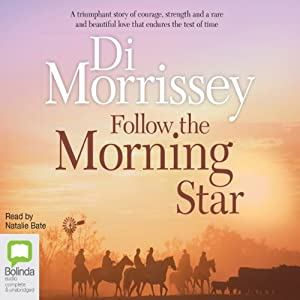 Follow the Morning Star | [Di Morrissey]