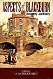 Aspects of Blackburn: Discovering Local History