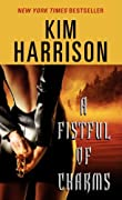 A Fistful of Charms (The Hollows, Book 4) by Kim Harrison cover image