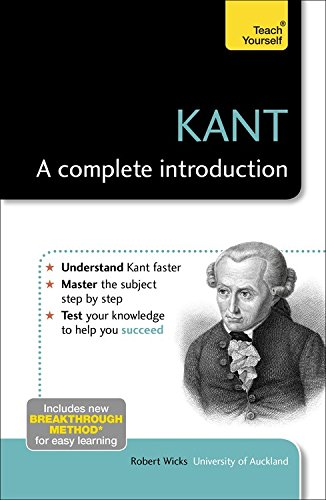 Kant - A Complete Introduction: Teach Yourself