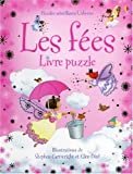 echange, troc Fiona Watt, Stephen Cartwright, Glen Bird, Helen Wood, Collectif - Les fées : Livre puzzle
