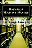 Physics Handy Notes (Science and Arts Book 1)