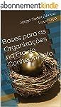 Bases para as Organiza��es na Era do...