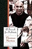 A Search for Solitude: Pursuing the Monk's True LifeThe Journals of Thomas Merton, Volume 3: 1952-1960 (0060654791) by Merton, Thomas