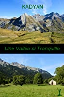Une vall�e si tranquille