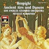 Respighi: Ancient Airs and Dances