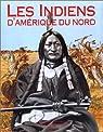 Les Indiens d'Amérique du Nord par Sturtevant