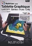 Matrisez votre tablette graphique WACOM BambooIntuosCintiq Pascal Sibertin