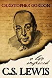 img - for C.S. Lewis: A Life Inspired book / textbook / text book