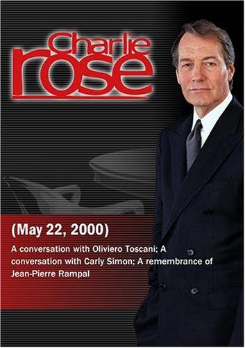 Charlie Rose  Oliviero Toscani; Carly Simon;