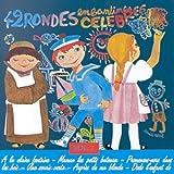42 Rondes enfantines célèbres Vol. 2