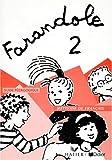 echange, troc Catherine Le Hellaye - Farandole, 2 : Méthode de français (Guide pédagogique)