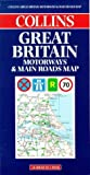Great Britain Motorways & Main Roads Map (000448844X) by Collins Publishers