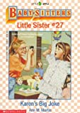 Karen's Big Joke (Baby-Sitters Little Sister, No. 27) (0590448293) by Martin, Ann M.