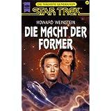 """Star Trek, Die n�chste Generation, Die Macht der Formervon """"Howard Weinstein"""""""