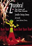 Zozobra!: The Story of Old Man Gloom (082633279X) by Dewey, Jennifer Owings