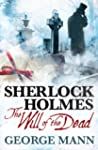 Sherlock Holmes: The Will of the Dead