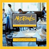 Mustards Grill Napa Valley Cookbook ~ Cindy Pawlcyn