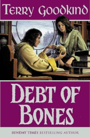 Debt of Bones (The Sword of Truth 10)